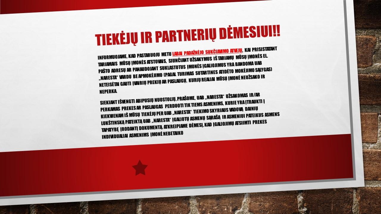 Tiekėjų ir partnerių dėmesiui!!!